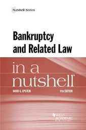 Bankruptcy and Related Law in a Nutshell