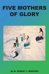 Five Mothers of Glory