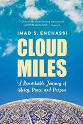 Cloud Miles: A Remarkable Journey of Mercy, Peace, and Purpose
