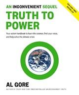 Truth to Power   Al Gore  