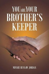 You Are Your Brother's Keeper
