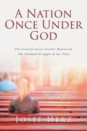 A Nation Once Under God