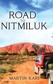 Road to Nitmiluk (Black and White)
