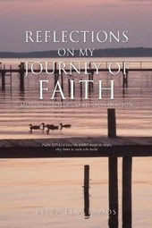 Reflections on My Journey Of Faith
