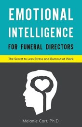 Emotional Intelligence for Funeral Directors