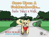 Once Upon a Goldendoodle...Sadie Takes A Walk