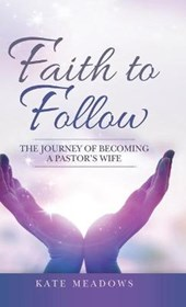Faith to Follow