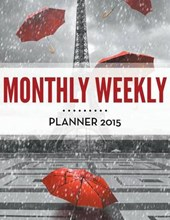 Monthly Weekly Planner 2015