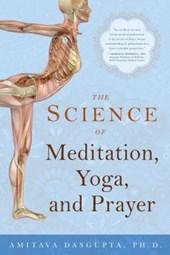 Science of Meditation, Yoga & Prayer