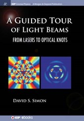 A Guided Tour of Light Beams