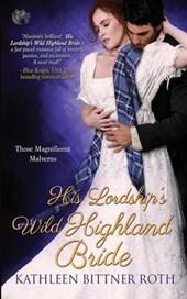 His Lordship's Wild Highland Bride