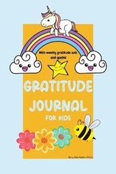 Gratitude Journal for Kids with Weekly Gratitude Acts and Quotes
