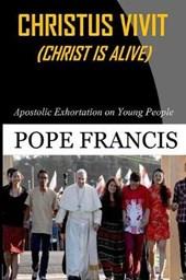 Christus Vivit ( Christ is Alive)