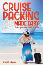 Cruise Packing Made Easy