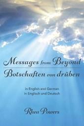 Messages from Beyond / Botschaften von druben