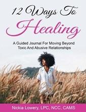 12 Ways to Healing