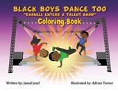 BLACK BOYS DANCE TOO: DARNELL ENTERS A T