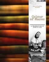 Colour of Maroc | Palmer, Rob ; Palmer, Sophia |