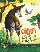 Okapi Loves His Zebra Pants