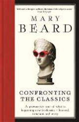 Confronting the classics | Professor Mary Beard |