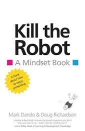 Kill the Robot
