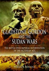 Gladstone  Gordon and the Sudan Wars