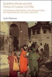 Buddhist Monks and the Politics of Lanka's Civil War