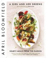 A Girl and Her Greens | April Bloomfield |