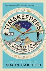 Timekeepers | Simon Garfield |