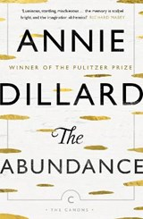 The Abundance   Annie Dillard  