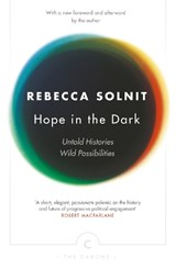 Hope in the dark | Rebecca Solnit |