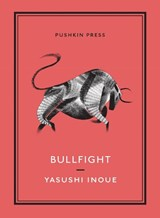 Bullfight | Yasushi (author) Inoue |