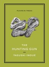 The Hunting Gun | Yasushi (author) Inoue |