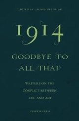 1914 - Goodbye to All That | auteur onbekend | 9781782271185