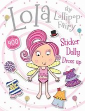 Lola The Lollipop Fairy Dolly Dress Up