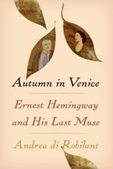 Autumn in venice   Andrea di (author) Robilant  
