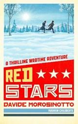Red Stars | Davide Morosinotto ; Denise Muir |