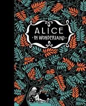 Alice's Adventures in Wonderland & Through the Looking-Glass
