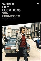 World Film Locations: San Francisco | Scott Jordan (united Kingdom.) Harris |
