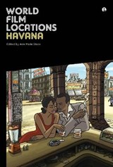 World Film Locations: Havana | Ann Marie Stock |