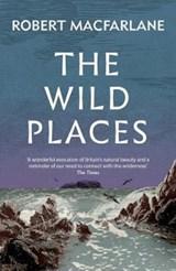 Wild places   Robert (y) Macfarlane  