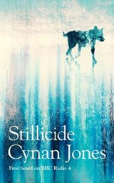 Stillicide | Cynan Jones | 9781783785612
