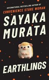 Earthlings | Sayaka Murata |