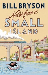 Notes from a small island (new edn)   Bill Bryson  