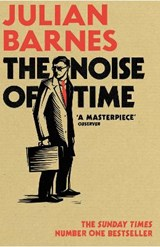 Noise of time | Julian Barnes |