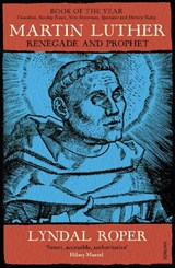 Martin Luther | Lyndal Roper |