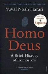 Homo deus: a brief history of tomorrow | Yuval Noah Harari |