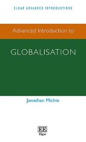 Michie, J: Advanced Introduction to Globalisation