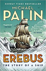 Erebus: the story of a ship | Michael Palin |