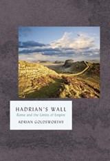 Hadrian's wall   Adrian Goldsworthy  